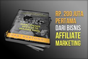 200 Juta Pertama Dari Bisnis Affiliate Marketing