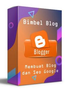 2. BIMBEL DASAR - Membuat Blogspot dan SEO Google